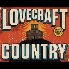 Lovercraft Country Tv show – HBO